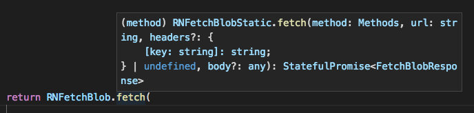 TypeScript support for rn-fetch-blob showed off in VS Code